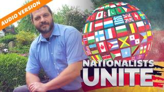 Nationalists Around The World Unite!