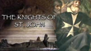 The Knights of St. John (Video)