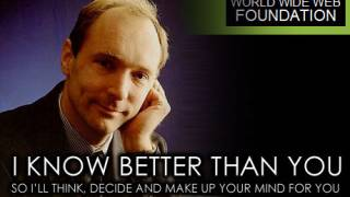 """Sir"" Tim Berners-Lee is Trying to Wreck the Future of the Web"