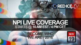 Red Ice Live: NPI Become Who We Are 2016 Conference