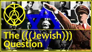 The Jewish Question, from Jesus to the Holocaust & Israel