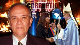 Argentine Corruption & World Government in South America