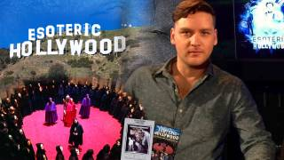 Esoteric Hollywood: How to Destroy the Entertainment-Industrial Complex
