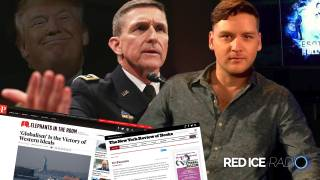 Behind Flynn's Removal: The Deep State War Against Trump, Russia & Sovereign Nations