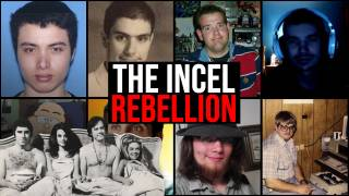 The Incel Rebellion