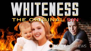 Whiteness: The Original Sin