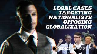 Legal Cases Targeting Nationalists Opposing Globalization