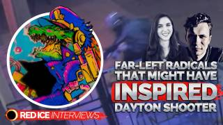The Far-Left Radicals That Might Have Inspired The Dayton Shooter