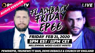 PewDiePie, TruNews YT Ban, Dems Debacle & Church of England, Woes Guest Hosts - FF Ep66