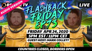 Countries Closed, Borders Open With Guest Host Mark Collett - FF Ep73
