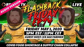Covid Food Shortage With Ice Age Farmer - FF Ep74