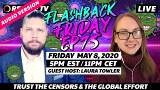 Trust The Censors & The Global Effort With Guest Host Laura Towler - FF Ep75