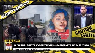 No-Go Zone: #Louisville Riots, Kyle Rittenhouse Attorneys Release Video