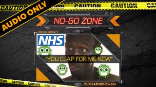 "No-Go Zone: ""You Clap For Me Now"""