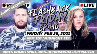 Biden Bombs Syria, Non-Hetrosexual Imperialism - FF Ep110