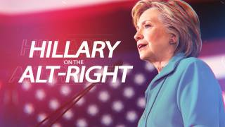 An Alt-Right Response to Hillary's Alt-Right Speech