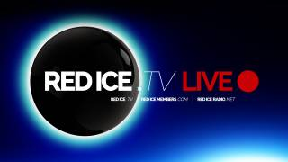 Red Ice Radio 10 Year Anniversary Live Stream