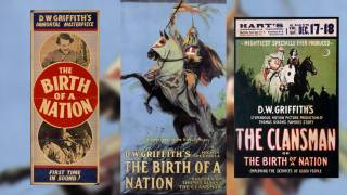 Birth of a Nation: Forgotten Origins of the KKK & Slavery Hate Facts