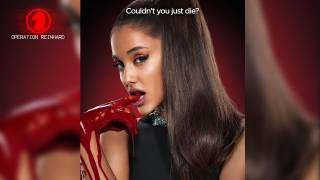 Operation Reinhard - Ariana Grande's Music Is Not Worth Dying For