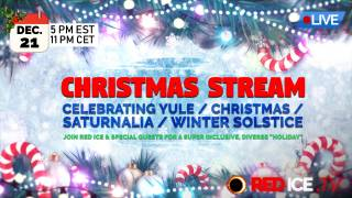 Christmas Stream: Celebrating Yule / Christmas / Saturnalia / Winter Solstice