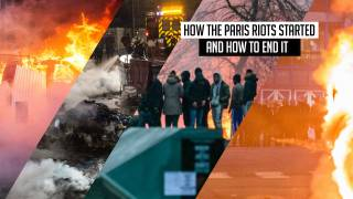 How the Paris Riots Started & How to End It