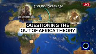 Questioning the Out of Africa Theory