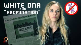 "White DNA Is An ""Abomination"""