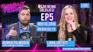 Flashback Friday - Ep5 - We're Being Sold Lies!