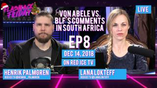 Flashback Friday - Ep8 - Von Abele vs. BLF's Comments in South Africa