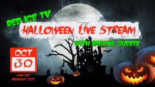 Halloween Live Stream with Red Ice & Special Guests