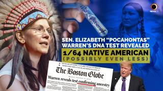 "Elizabeth ""Pocahontas"" Warren's DNA Revealed: Clearly A Native American Indian"