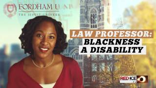 Black Female Law Professor Argues To Make Blackness a Disability