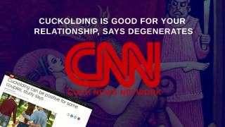 Cuckolding Is Good For Your Relationship, Says Degenerates