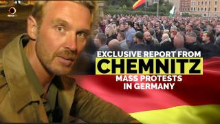 Exclusive Report from Chemnitz After Mass Protest Against Immigrant Violence in Germany