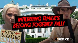 Infiltrating Families Belong Together Rally