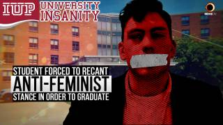 Student Forced to Recant Anti-Feminist Stance In Order To Graduate