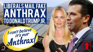 Liberals Mail Fake Anthrax to Donald Trump Jr. - Seeking Insight