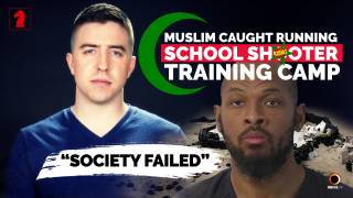 Muslim Caught Running School Shooter Training Camp - Seeking Insight