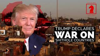 Trump Declares War on 'Shithole Countries' - Seeking Insight