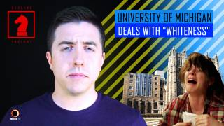 University of Michigan Teaches Employees How to Deal with Their Whiteness - Seeking Insight