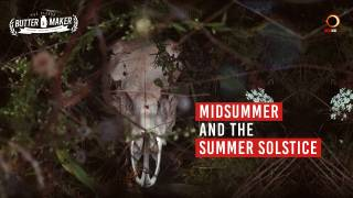 Midsummer And The Summer Solstice - The Blonde Butter Maker