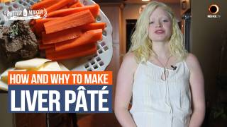 How and Why to Make Liver Pâté - The Blonde Buttermaker