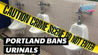 "Portland Bans Urinals, ""An Arbitrary Barrier To Gender Equality"""