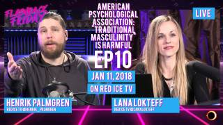 "Flashback Friday - Ep10 - American Psychological Association: ""Traditional Masculinity"" is Harmful"