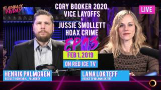 Flashback Friday - Ep13 - Cory Booker 2020, Vice Layoffs & Jussie Smollett Hoax Crime