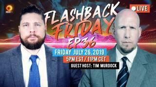 "Flashback Friday - Ep36 - ""White Man Bad"" With Guest Host Tim Murdock"