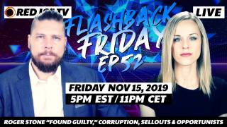 "Roger Stone ""Found Guilty,"" Corruption, Sellouts & Opportunists - FF Ep52"