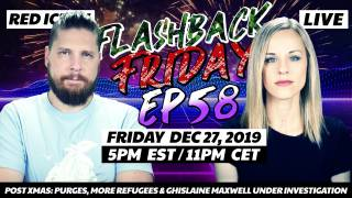 Post Xmas: Purges, More Refugees & Ghislaine Maxwell Under Investigation - FF Ep58