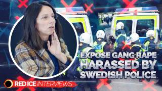 Wanted to Help Gang Rape Victims: Targeted by Taxpayer Funded Far-Left Pressure Group & Harassed by Swedish Police