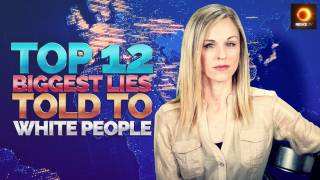 Top 12 Biggest Lies Told To White People